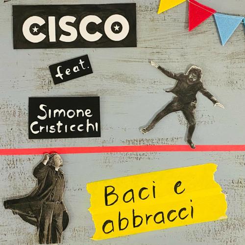 Baci e abbracci (feat. Simone Cristicchi)