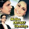 O Hasina (Hands Up) (Mujhe Insaaf Chahiye / Soundtrack Version)