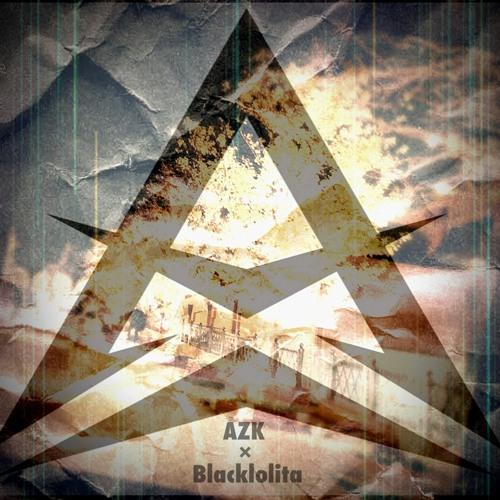 楽曲提供 | AZK & Blacklolita - Go on...