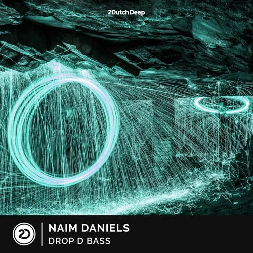 Naim Daniels - Drop D Bass