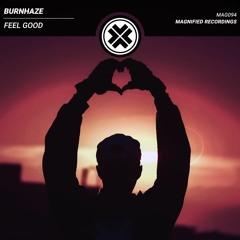 Burnhaze - Feel Good
