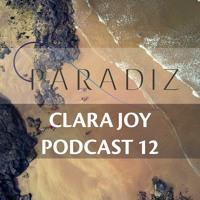 Paradiz Podcast 12 Mixed By ClaraJoy