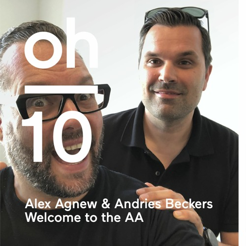 oh #10   Alex Agnew & Andries Beckers   Welcome to the AA