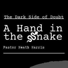 A Hand in the Snake