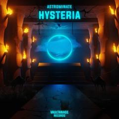 Astrominate - Hysteria