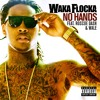 No Hands (feat. Roscoe Dash and Wale)