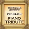 Fearless (Taylor Swift Piano Tribute)