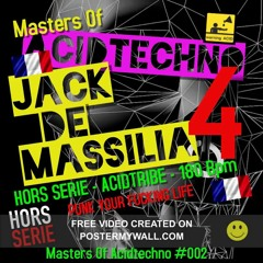 Jack De Massilia aKa pady De Marseille @ Masters Of Acidtechno #004 Hors Serie ( Acid to Tribe )