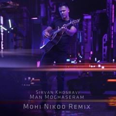 Sirvan - Man Moghaseram(Mohi Nikoo Pop Rock Remix)-(سیروان خسروی - من مقصرم (محی نیکو ریمیکس