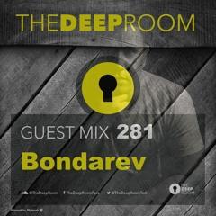 The Deep Room Guest Mix 281 - Bondarev