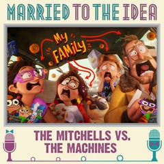 5.8 The Mitchells vs. the Machines