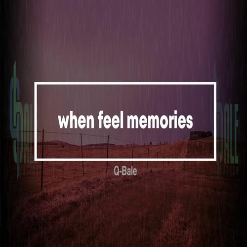 Q-Bale - when feel memories