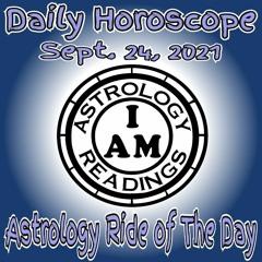 Daily Horoscope Sept. 24, 2021