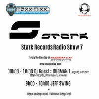 Dubman F. - Stark Records Radio Show 7