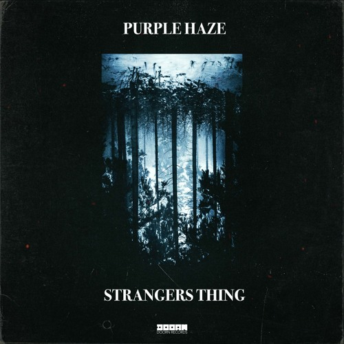 Purple Haze - Strangers Thing [OUT NOW]