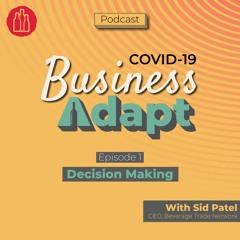 Decision Making - Episode 01