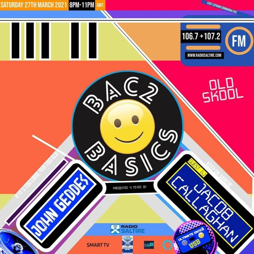 BACK 2 BASICS - RADIO SALTIRE MIX - JACOB CALLAGHAN