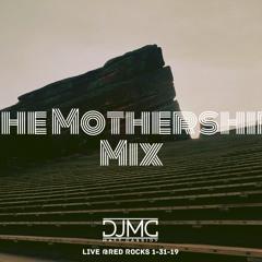 The Mothership Mix - DJMC Live at Red Rocks 1-31-20