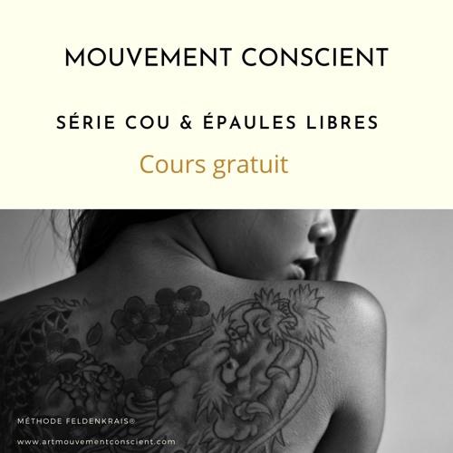 Cours Gratuit. Série Liberté Du Cou & Des Épaules