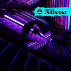 Fluxpace - Ingenious [FREE DOWNLOAD]