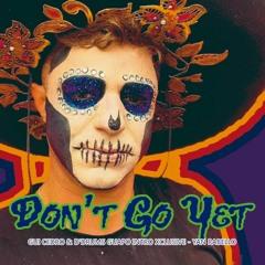 Camila Cabello - Don't Go Yet (GUI CEDRO & D'DRUMS GUAPO INTRO XCLUSIVE - YAN RABELLO)