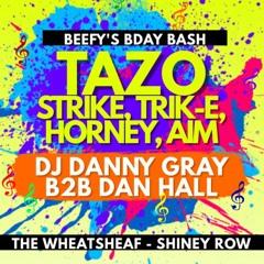 Mcs Tazo, Strike, Trik-E, Horney, Aim - DJ Danny Gray B2B Dan Hall