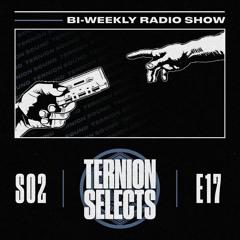 Ternion Selects - Season 2 EP17