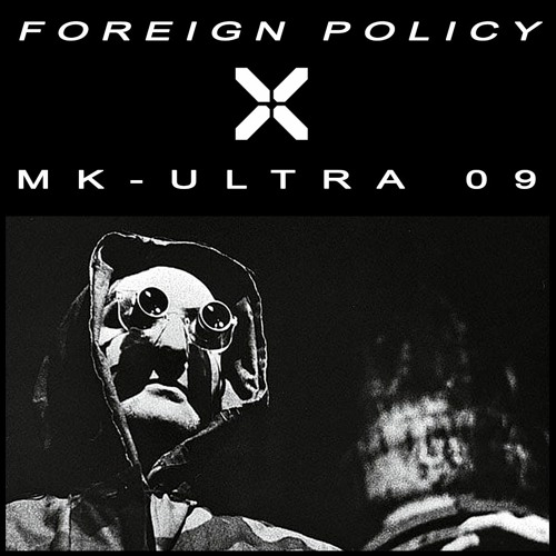 MK-ULTRA 09 - FOREIGN POLICY