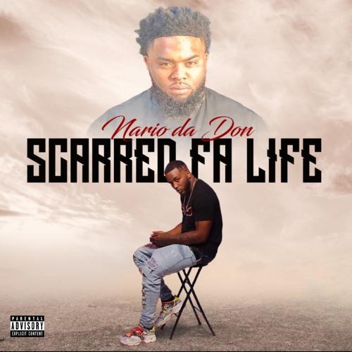 Scarred Fa Life (Dirty)