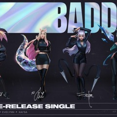 KDA - THE BADDEST Ft. (G)I - DLE, Bea Miller, Wolftyla (Official Lyric Video)