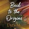 Back To The Origins by Dj Si-Mi
