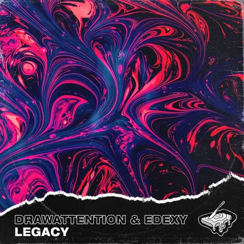 DRAWATTENTION & EDEXY - Legacy