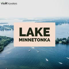 Lake Minnetonka History Tour   Top Things to Do & See