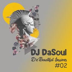 DJ DaSoul - D'n'Beautiful Sessions #02 (Jul-2020)