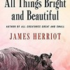 Download [KINDLE EBOOK EPUB] All Things Bright and Beautiful  (All Creatures Great and Small  #2) PDF [Downlo Mp3