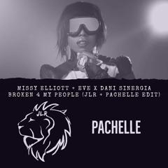 Missy Elliott + Eve X Dani Sinergia - Broken 4 My People (JLR + Pachelle Edit)