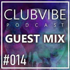 ClubVibe Podcast: 014 - (Guest Mix by Wookee) [HOUSE MIX]