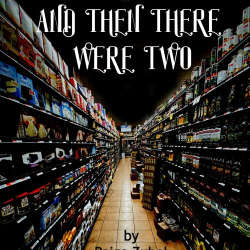 Episode Three - And Then There Were Two