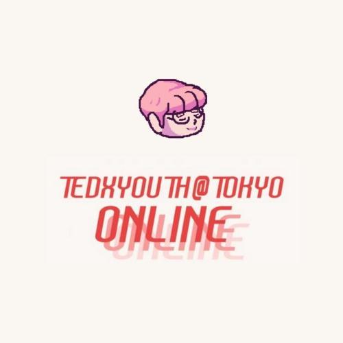 2020/05/31 TEDxYouth@Tokyo Online Event (asuzora DJ Set)
