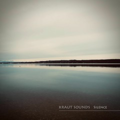 Kraut Sounds - Snippets Of Silence (Mini Album)