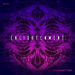 One Function - Enlightenment  *OUT NOW*