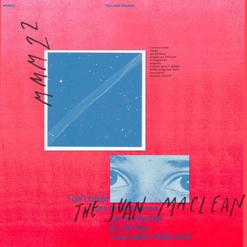 The Juan Maclean - I Can't Explain [Me Me Me] <Gouranga Premiere>