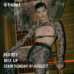 Triple J Mix Up; Red Rey