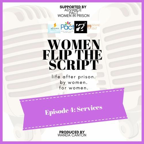 Episode 4 Services