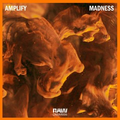 Amplify - Madness
