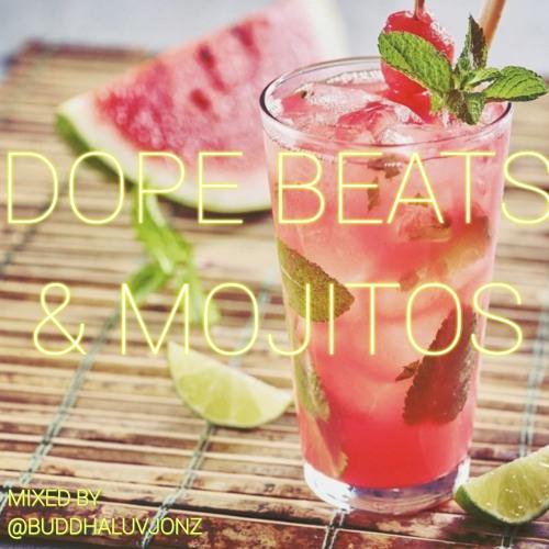 DOPE BEATS & MOJITOS