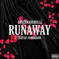 RUNAWAY (Feat. Carter Tomorrow)