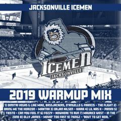 Jacksonville Icemen Warmup Mix 2019