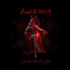 AMARIIA - Under Red Light