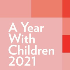 A Year with Children 2021